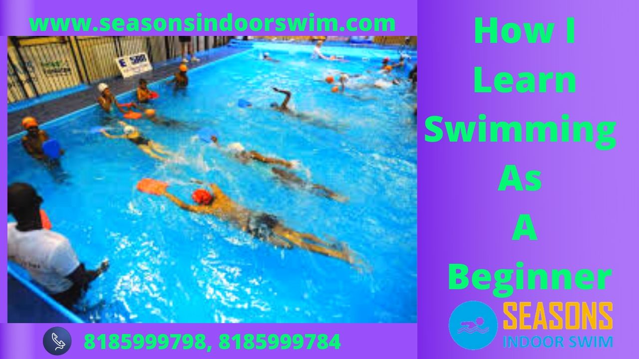 How I Learn Swimming As A Beginner