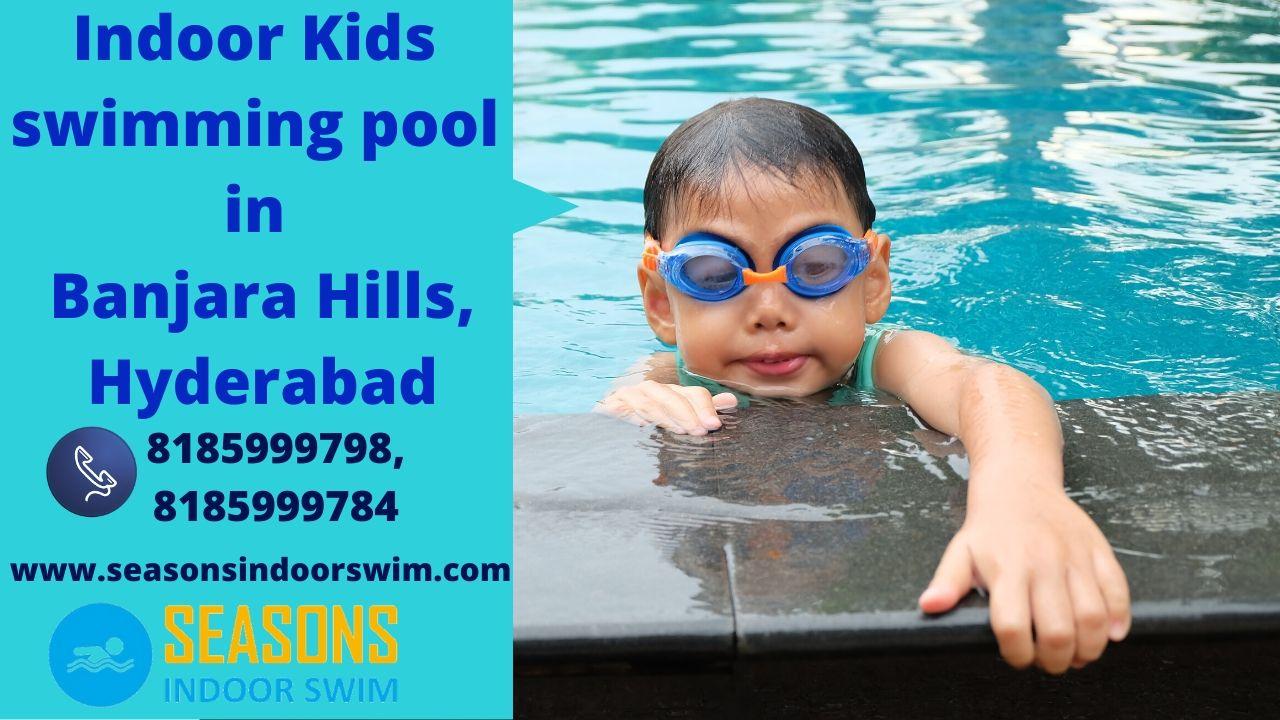 Indoor Swimming Pool For Kids In Banjarahills Hyderabad